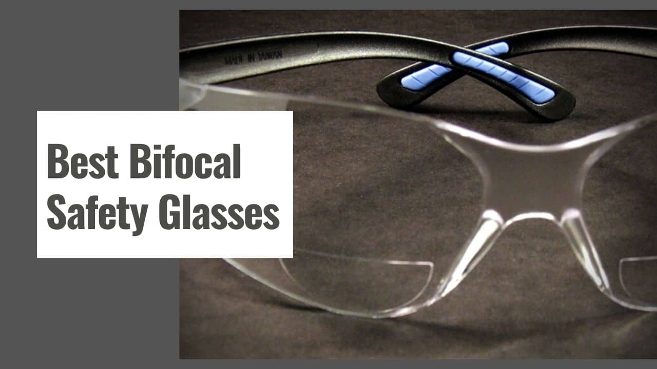 The 10 Best Bifocal Safety Glasses in 2021
