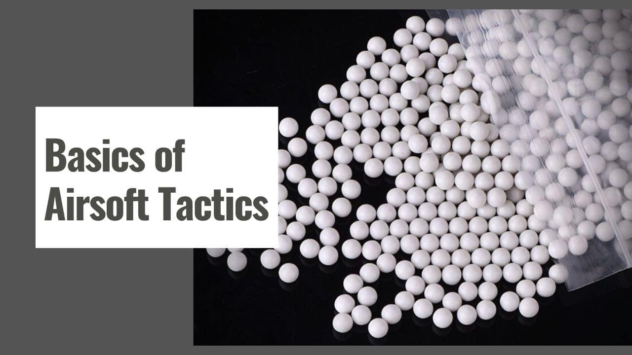 Basics of Airsoft Tactics